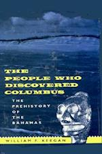 The People Who Discovered Columbus af Jay I Kislak Reference Collection (Libra, William F. Keegan