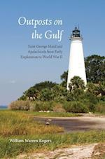 Outposts on the Gulf af William Warren Rogers