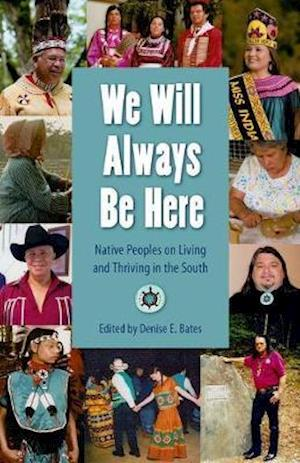 We Will Always Be Here af Denise E. Bates