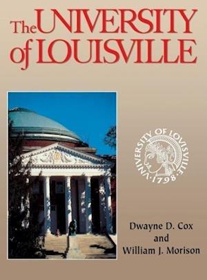 University of Louisville af William J. Morison, Dwayne Cox