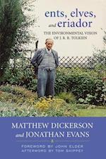 Ents, Elves, and Eriador af John C Elder, Matthew Dickerson, Tom Shippey
