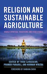 Religion and Sustainable Agriculture (Culture of the Land)