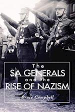 The Sa Generals and the Rise of Nazism (History Book Club Alternate Selection S)