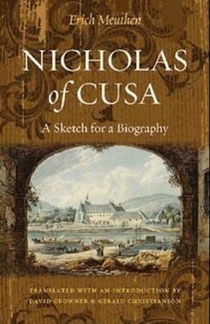 Nicholas of Cusa af Erich Meuthen