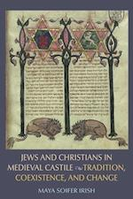 Jews and Christians in Medieval Castile