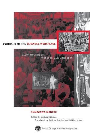 Portraits of the Japanese Workplace af Andrew Gordon, Mikiso Hane, Kumazawa Makoto