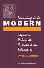 Learning to be Modern (New Perspectives on Asian History S)