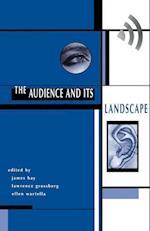 The Audience and its Landscape af Larry Grossberg, John Hay, James Hay