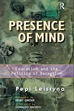 Presence of Mind (Edge. Critical Studies in Educational Theory)