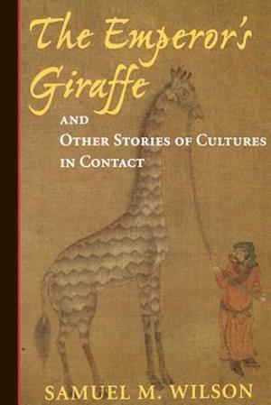 The Emperor's Giraffe af Samuel M. Wilson