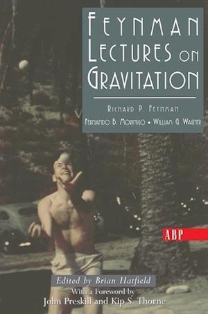 Feynman Lectures on Gravitation af Brian F Hatfield, William Wagner