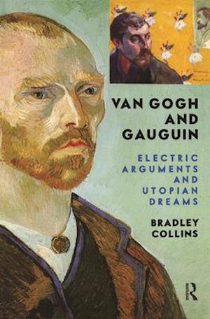 Van Gogh and Gauguin af Bradley Collins