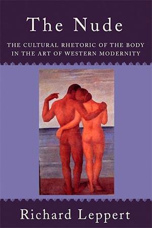 The Nude af Richard Leppert