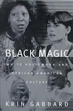 Black Magic af Krin Gabbard