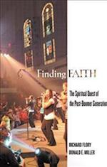 Finding Faith af Donald E. Miller, Richard W. Flory