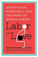 Labor of Love (Families in Focus (Paperback))