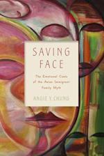 Saving Face (Families in Focus (Paperback))