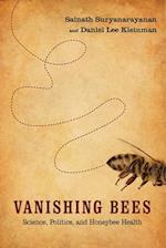 Vanishing Bees (Nature Society and Culture)