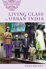 Living Class in Urban India