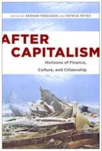 After Capitalism (New Directions in International Studies (Hardcover))