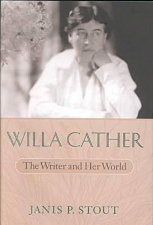 Willa Cather af Janis P. Stout