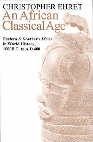 An African Classical Age af Christopher Ehret