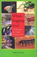 What's Bugging You? af Arthur V. Evans