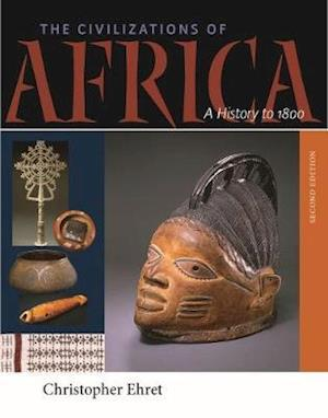 The Civilizations of Africa af Christopher Ehret
