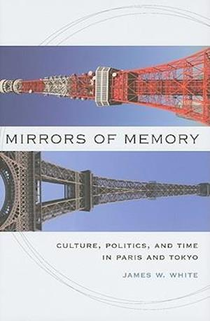 Mirrors of Memory af James W. White