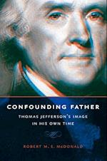 Confounding Father (Jeffersonian America (Hardcover))