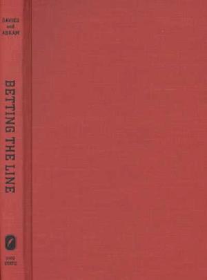 Betting the Line af Richard O. Davies, Richard G. Abram
