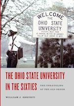 The Ohio State University in the Sixties (Trillium Books)