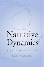 Narrative Dynamics (The Theory and Interpretation of Narrative)