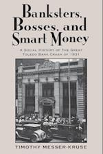 Banksters, Bosses, and Smart Money