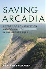 Saving Arcadia af Heather Shumaker