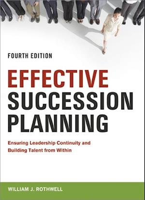 Effective Succession Planning af William J. Rothwell