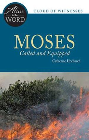 Bog, paperback Moses, Called and Equipped af Catherine Upchurch