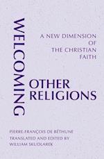 Welcoming Other Religions (Monastic Interreligious Dialogue)