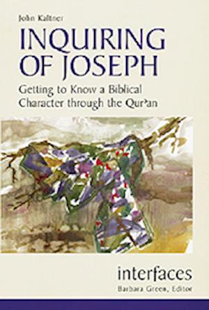 Inquiring of Joseph af John Kaltner