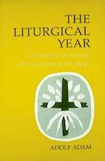 The Liturgical Year af Adolf Adam