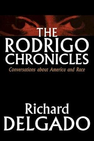 The Rodrigo Chronicles af Richard Delgado