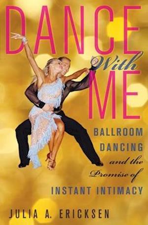 Dance With Me af Julia Ericksen, Julia A Ericksen