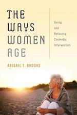 The Ways Women Age af Abigail T. T. Brooks