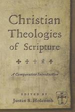 Christian Theologies of Scripture af Justin S. Holcomb
