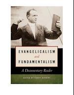 Evangelicalism and Fundamentalism af Barry Hankins