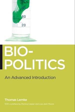Biopolitics af Thomas Lemke