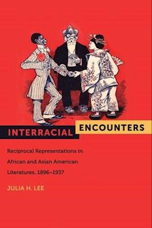 Interracial Encounters af Julia Lee