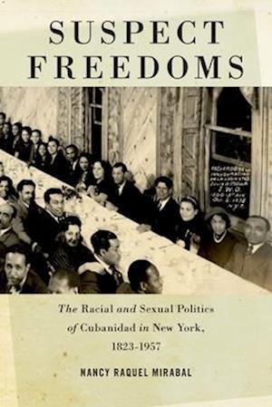 Bog, paperback Suspect Freedoms af Nancy Raquel Mirabal