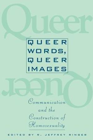 Queer Words, Queer Images af Ronald Ringer, Carl Auerbach, Louise B. Silverstein