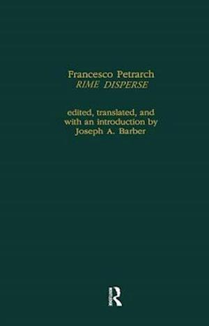 Francesco Petrarch's Rime Disperse, Series a af Francesco Petrarca, Joseph Barber